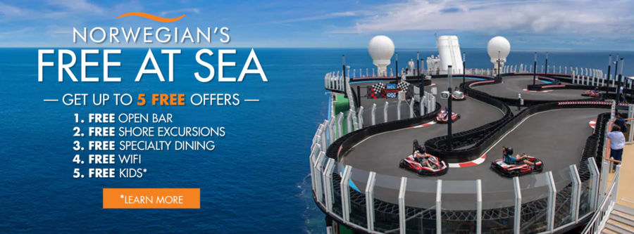 Norwegian Cruise Line Free At Sea Promotion. Get up to 5 free offers. 1. FREE OPEN BAR 2. FREE SHORE EXCURSIONS 3. FREE SPECIALTY DINING 4. FREE WIFI 5. FREE KIDS* Click to learn more